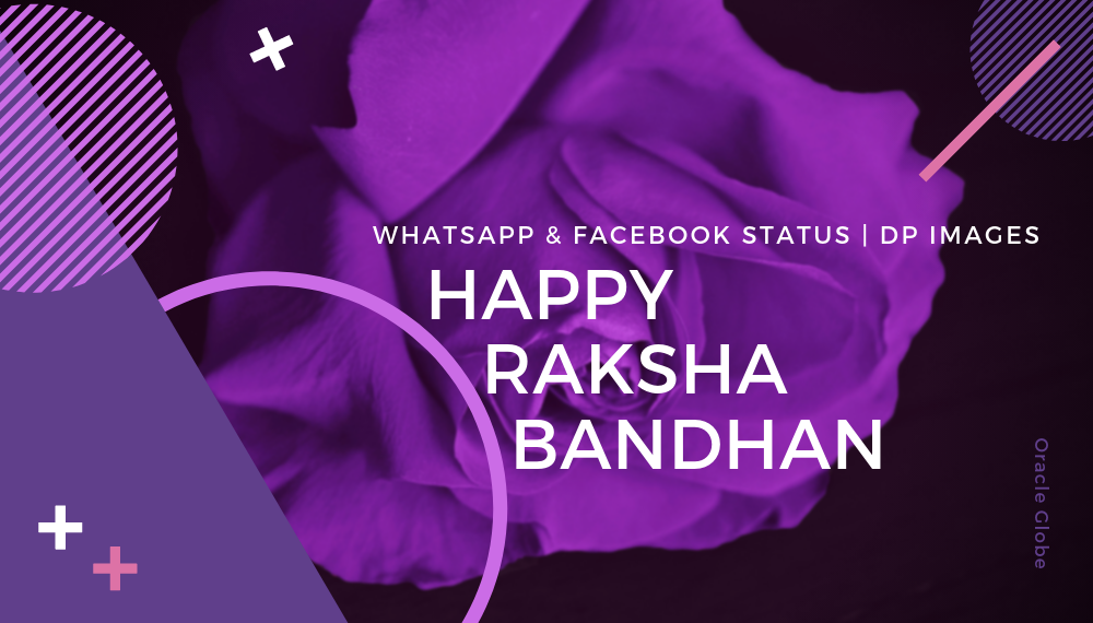 Happy Raksha Bandhan Whatsapp Status Facebook Status And Dp
