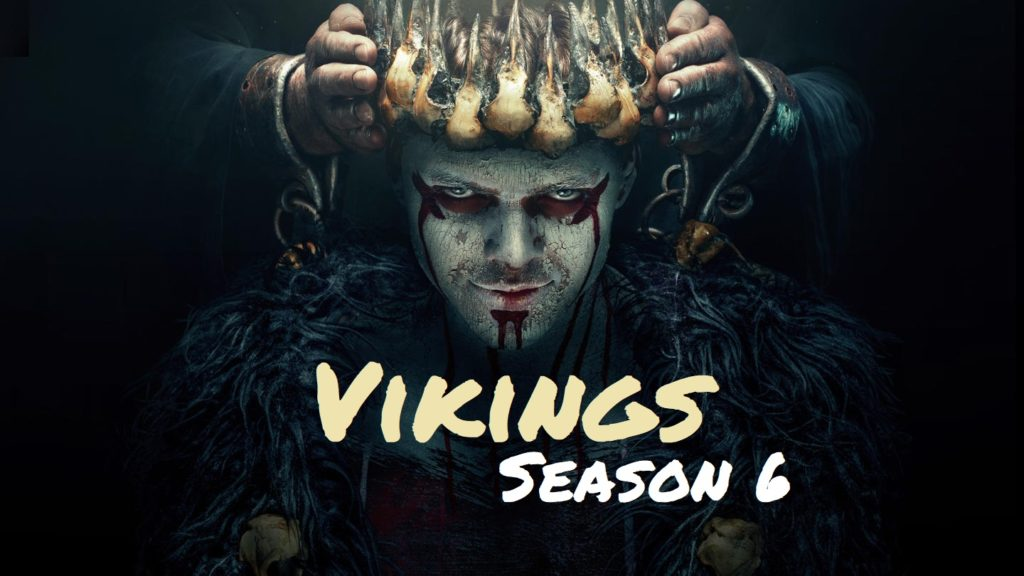 Vikings Season 6: Release Date, Trailer, Cast