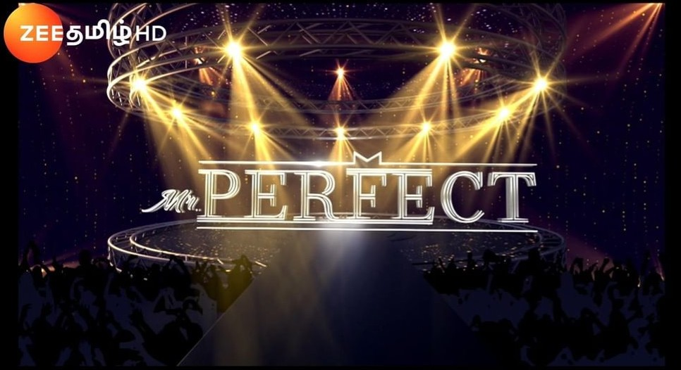Zee Tamil Mr. Perfect 2020 Registrations and Auditions Open - Here's How To Apply   Audition Date, Time, Place - Know It All