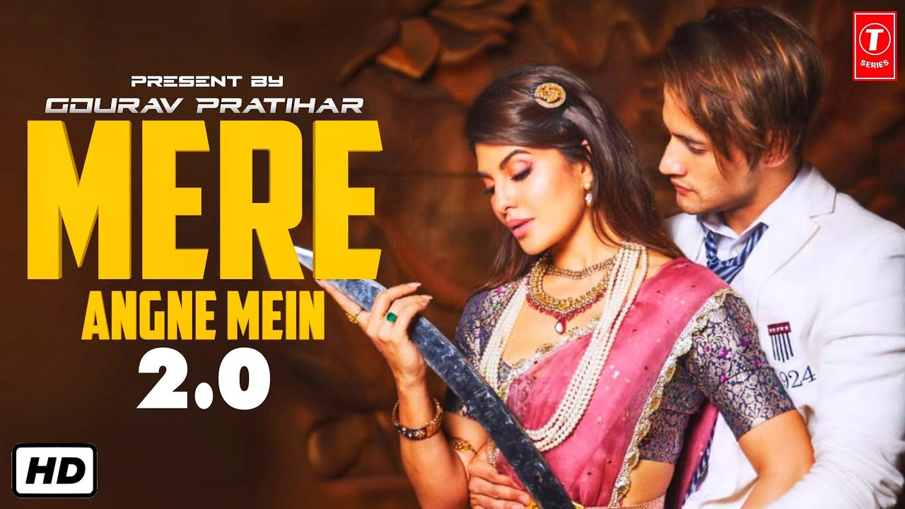Mere Angne Mein 2.0 Song Lyrics Download - Check Out The Song Online | Asim Riaz, Jacqueline Fernandez