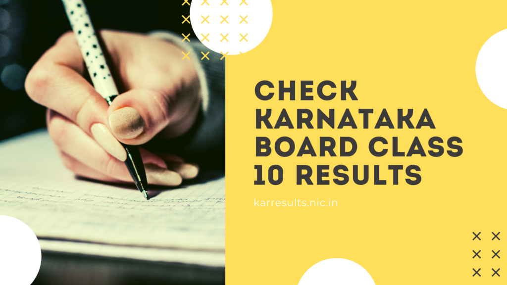 Karnataka Board Class 10 Results 2020 declared today | Check your results @ karresults.nic.in