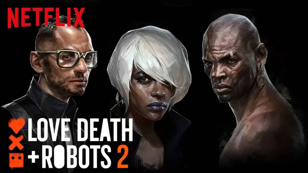 Love, Death And Robots Season 2