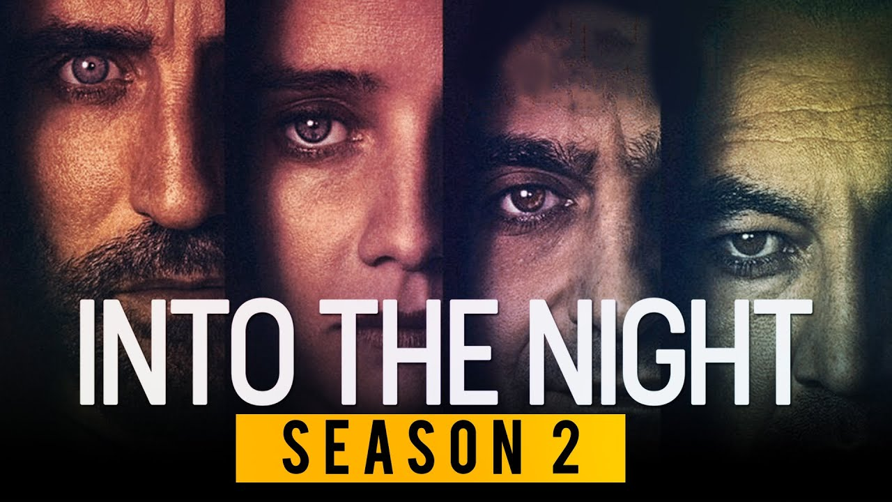 Into the Night Season 2 Release Date, Cast and Renewal Status