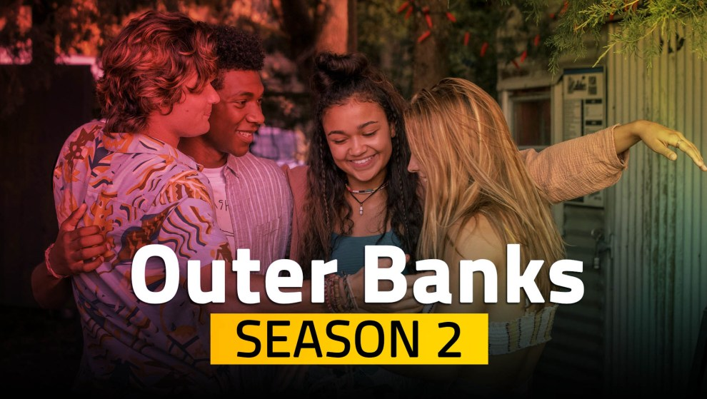 Outer Banks Season 2: Latest Updates on Release Date, Cast, Plot, and Trailer