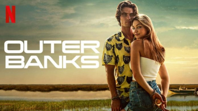 Outer Banks Season 2: Release Date, OBX Cast and Plot