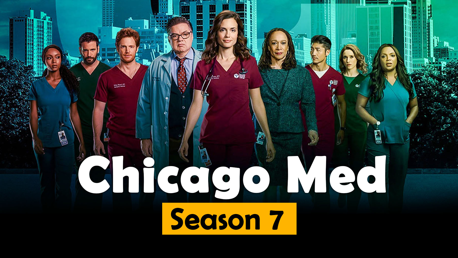 Chicago Med Season 7 Release Date, Cast, Synopsis & More