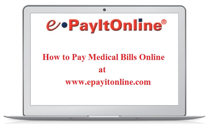 EPayItOnline - Pay Your Medical Bills Online at www.Epayitonline.Com